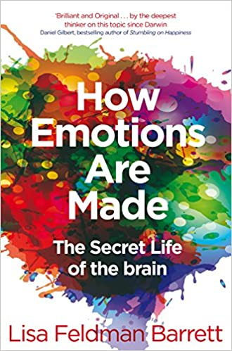 How Emotions Are Made: The Secret Life of the Brain book cover