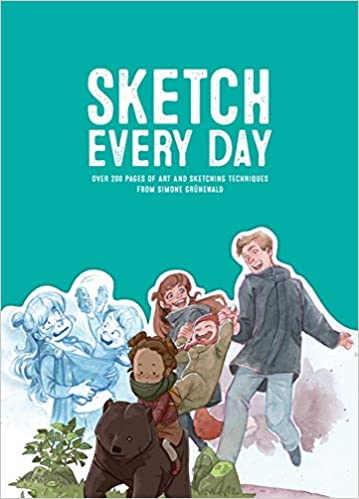 Sketch Every Day: 100+ simple drawing exercises from Simone Grünewald book cover